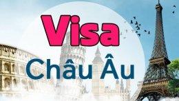 Kinh Nghiệm Làm Visa Châu Âu
